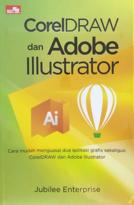 CorelDRAW dan Adobe Illustrator
